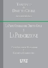 Trattato di diritto civile - La parte generale del diritto civile. Vol. V: La prescrizione
