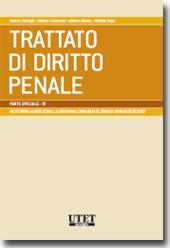 Trattato di diritto penale - Parte speciale Vol. IX: I delitti contro la libertà sessuale, la libertà morale, l'inviolabilità del domicilio e l'inviolabilità dei segreti