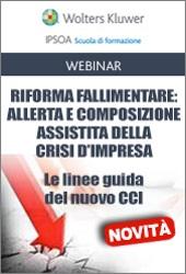 Webinar - Riforma fallimentare: allerta e composizione assistita della Crisi d'impresa