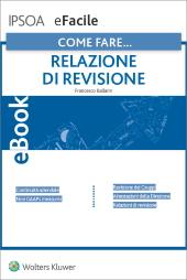eBook - Come fare...La nuova relazione di revisione
