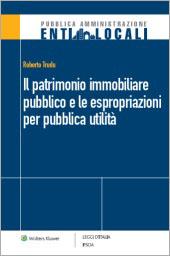 eBook - Il patrimonio immobiliare pubblico e le espropriazioni per pubblica utilità